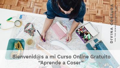 Bienvenido a mi Curso Online Gratuito Aprende a coser